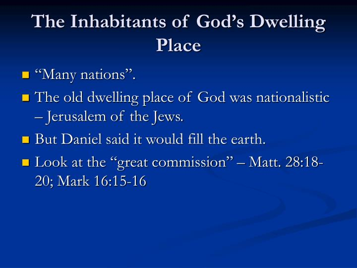 The Inhabitants of God's Dwelling Place