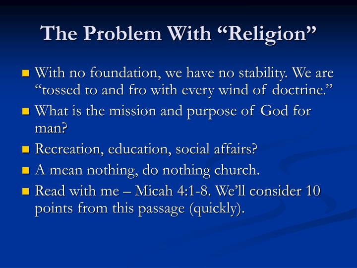 The problem with religion