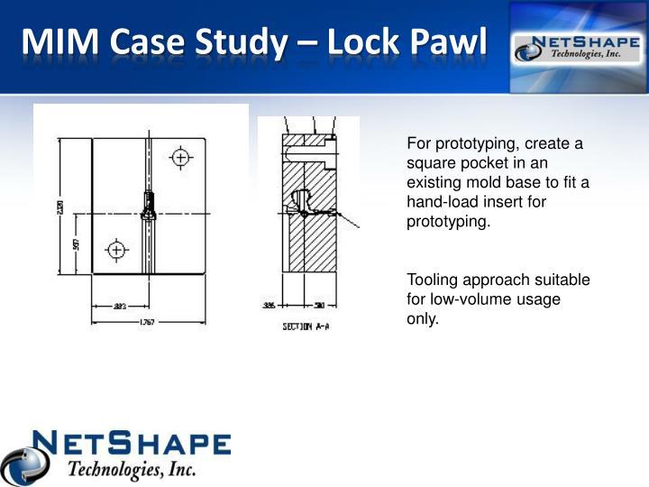 Mim case study lock pawl1