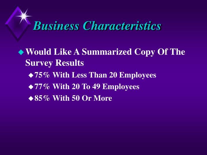Business Characteristics