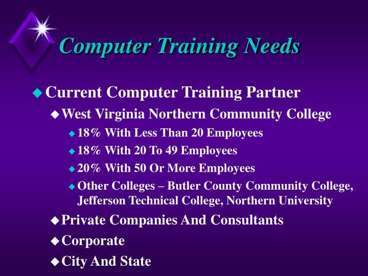 Computer Training Needs