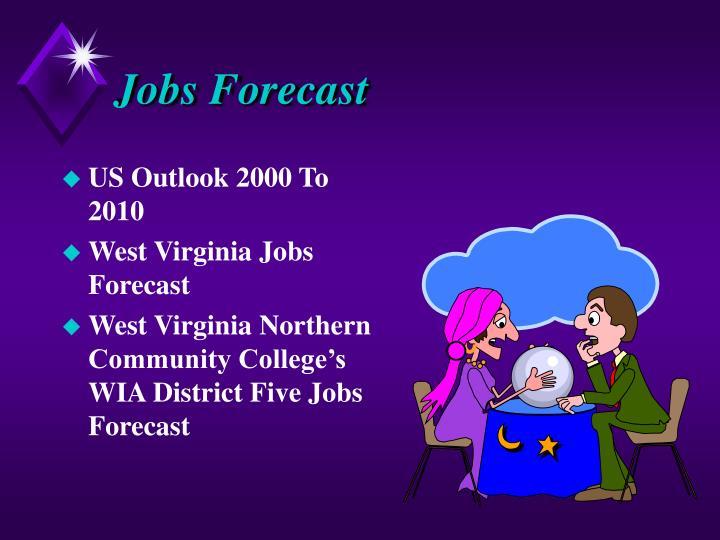 Jobs Forecast