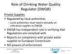 role of drinking water quality regulator dwqr1