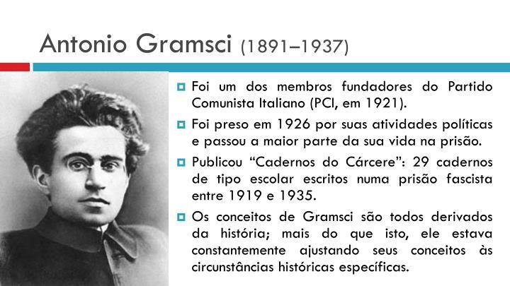 Antonio gramsci 1891 1937