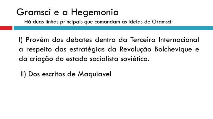 Gramsci e a hegemonia h duas linhas principais que comandam as ideias de gramsci