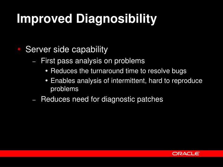Improved Diagnosibility