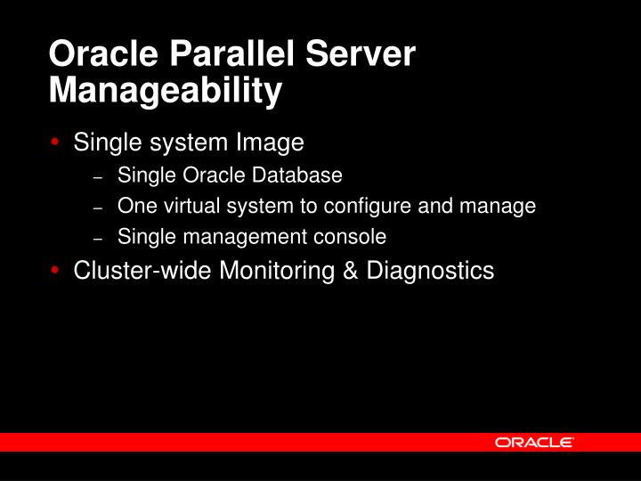 Oracle Parallel Server Manageability