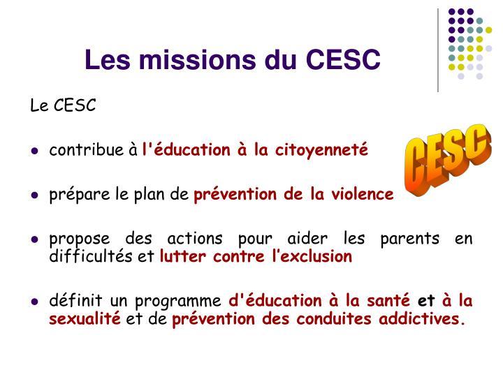 Les missions du CESC