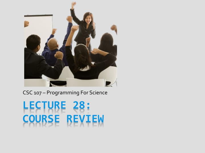 csc 107 programming for science