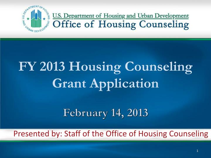fy 2013 housing counseling grant application february 14 2013 n.