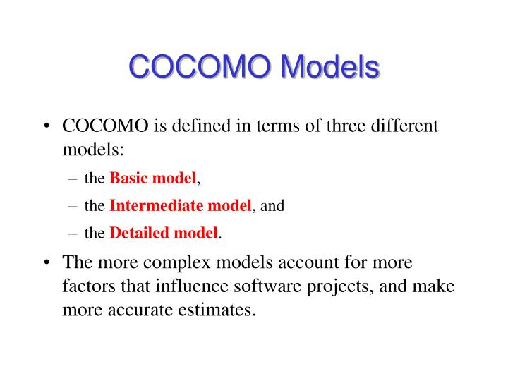 an understanding of the constructive cost model cocomo Cocomo - constructive cost modeling the cocomo model • a family of empirical models based on analysis of projects of different companies.