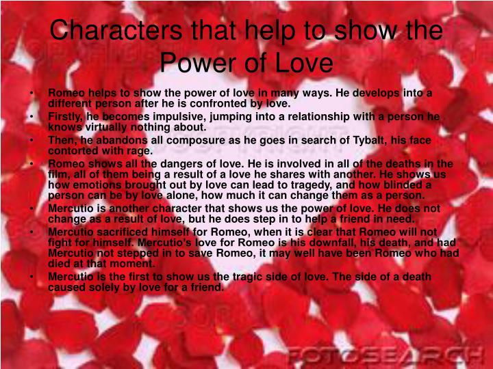 Characters that help to show the Power of Love