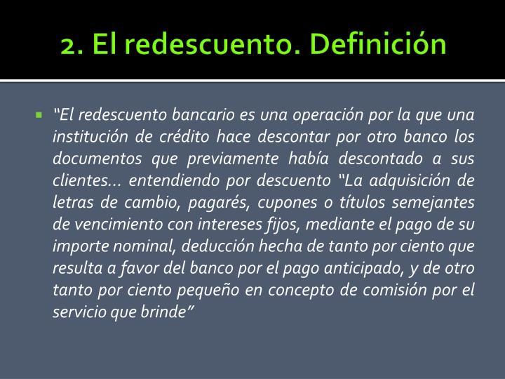 2. El redescuento. Definición