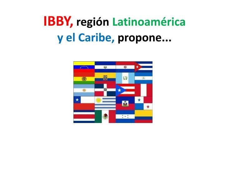 Ibby regi n latinoam rica y el caribe propone