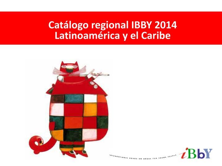 Catálogo regional IBBY 2014