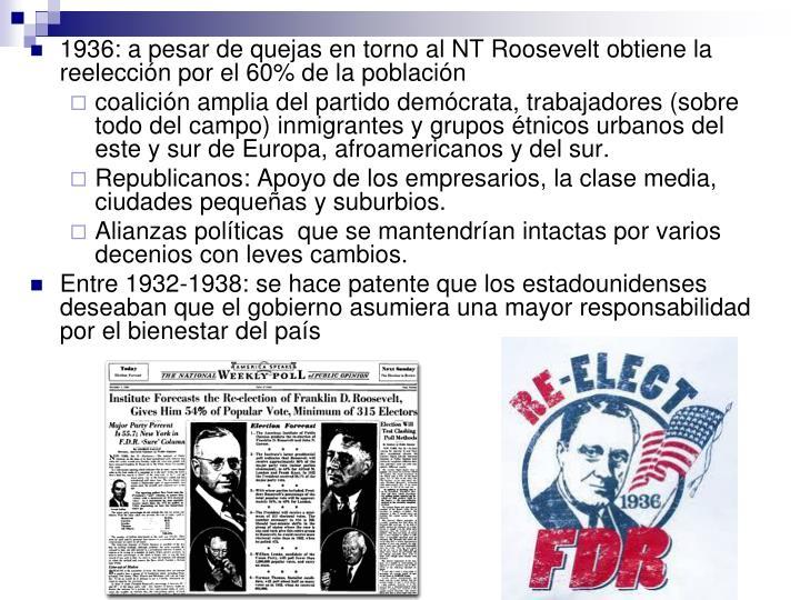 1936: a pesar de quejas en torno al NT Roosevelt obtiene la reelección por el 60% de la población