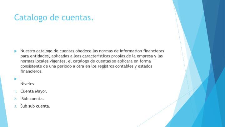 Catalogo de cuentas.