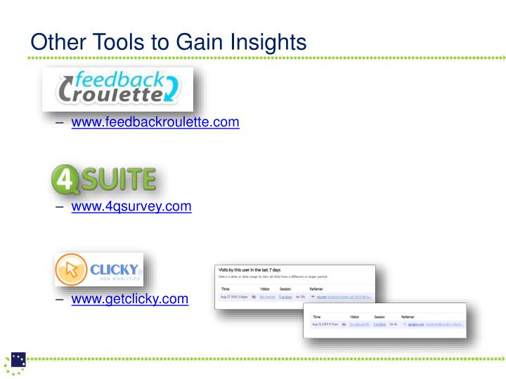 Other Tools to Gain Insights