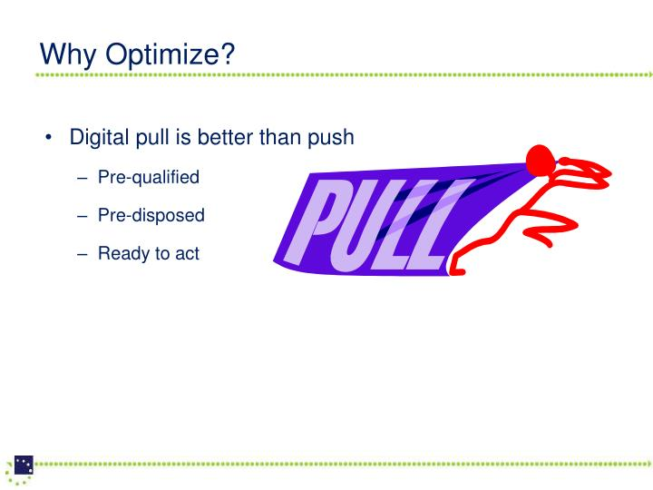 Why Optimize?