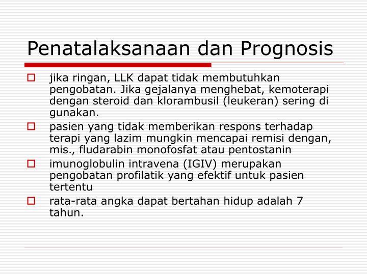 Penatalaksanaan dan Prognosis