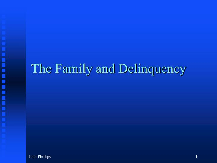 the family and delinquency n.