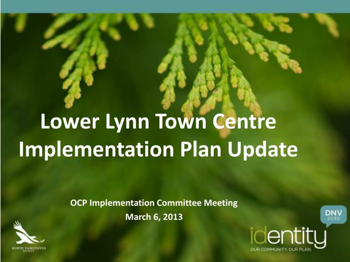 lower lynn town centre implementation plan update n.