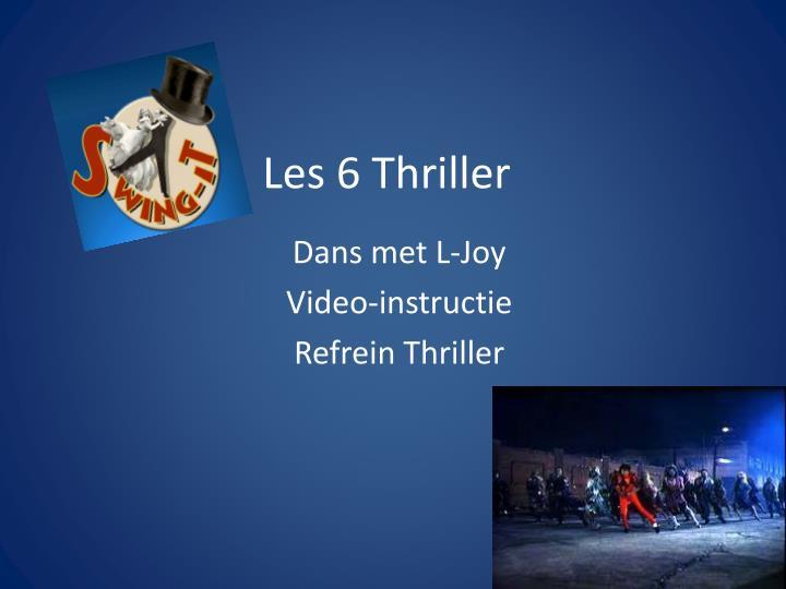 Les 6 Thriller