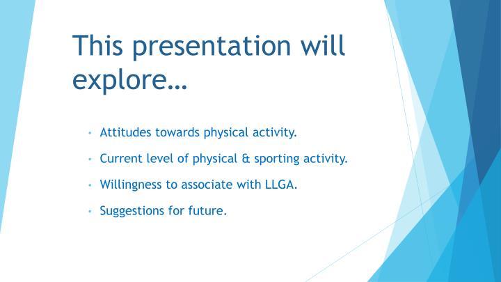 This presentation will explore