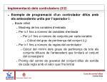 implementaci dels controladors 2 2