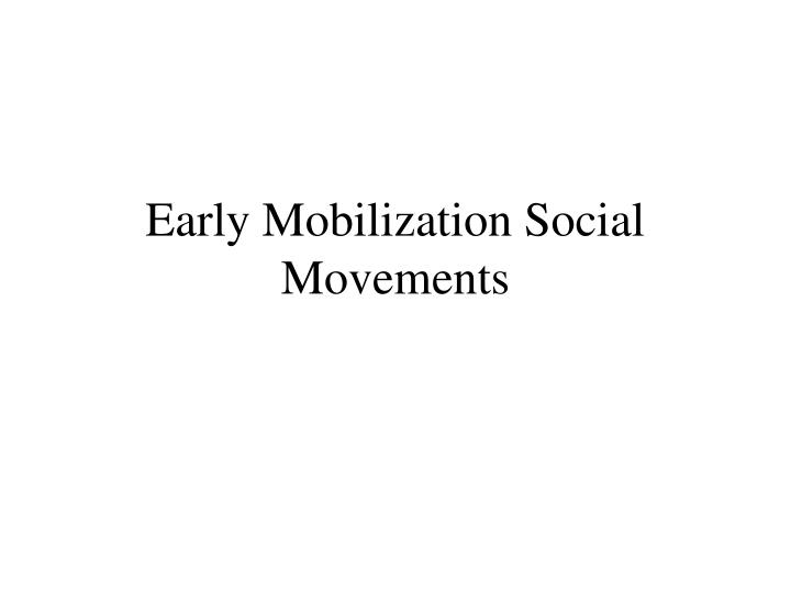 a study of social movements 2 organised political movements thus piven and cloward (1979) concluded, on the basis of their study of poor people's movements in the united states, that, for the.