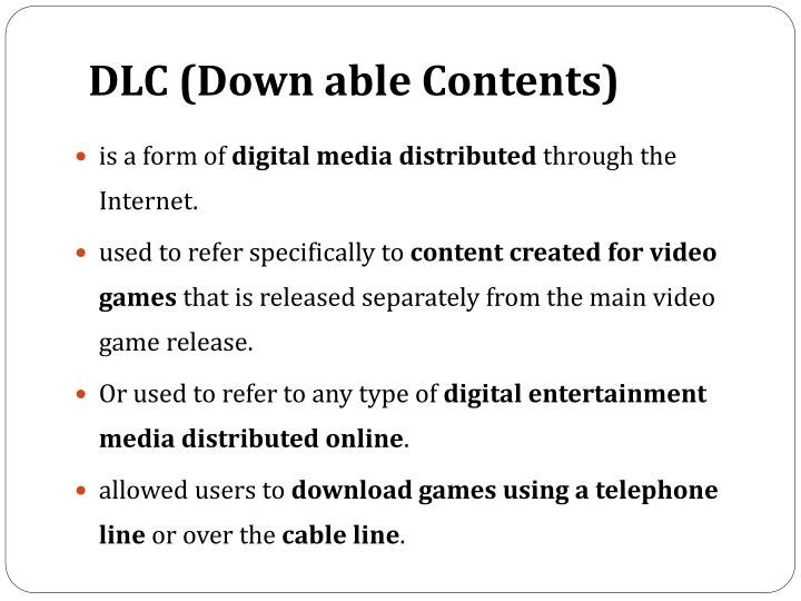 DLC (Down able Contents)