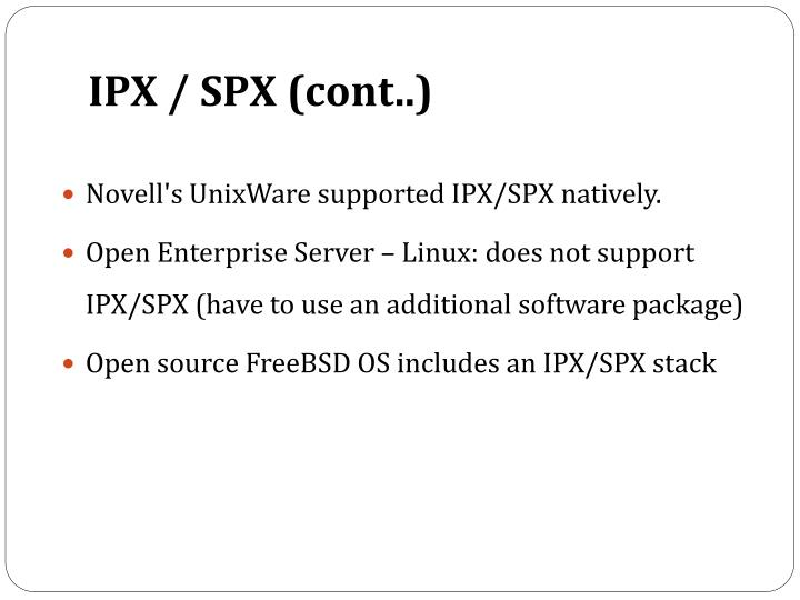 IPX / SPX (cont..)