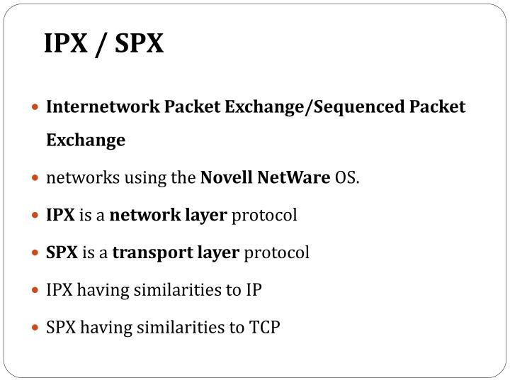 IPX / SPX