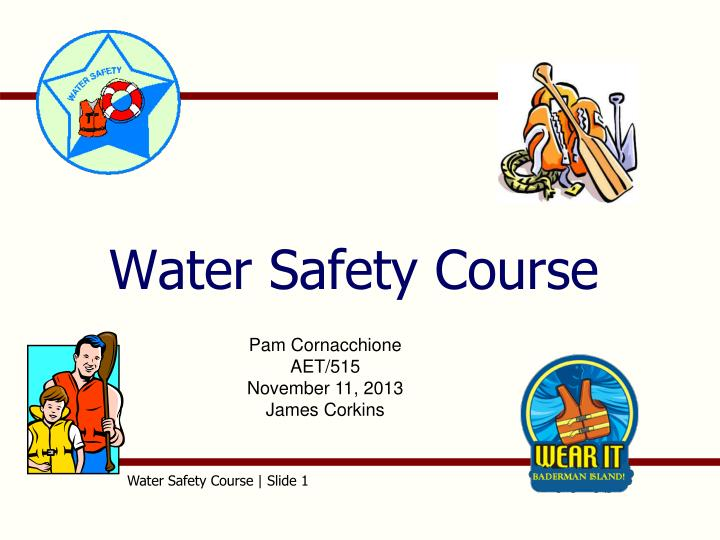 water safety course n.