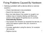 fixing problems caused by hardware1