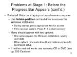 problems at stage 1 before the progress bar appears cont d15