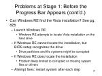 problems at stage 1 before the progress bar appears cont d7