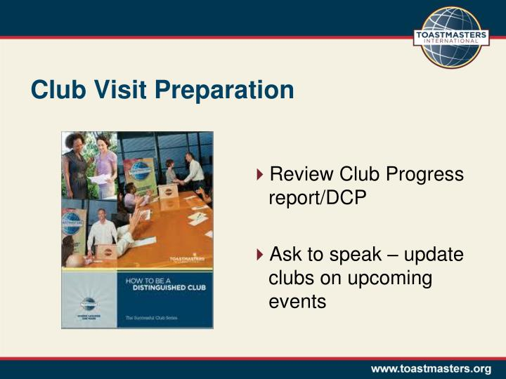 Club Visit Preparation