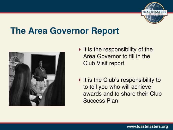 The Area Governor Report