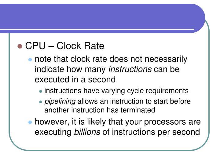 CPU – Clock Rate