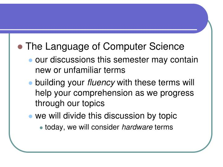 The Language of Computer Science
