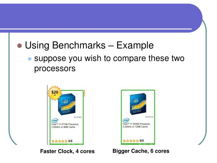 Using Benchmarks – Example