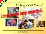 mi is az a call center