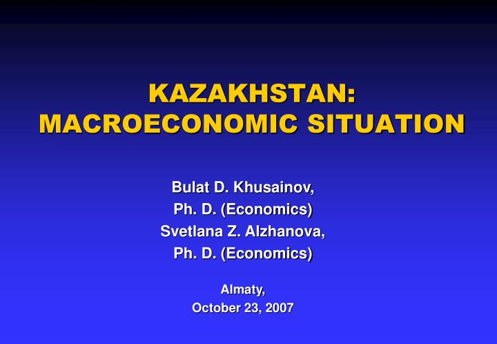 kazakhstan macroeconomic situation n.