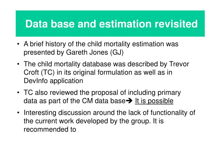 Data base and estimation revisited