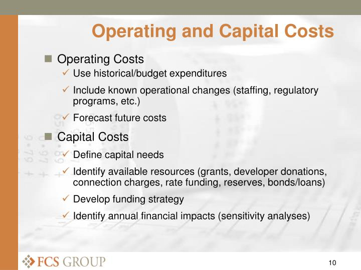 Operating and Capital Costs