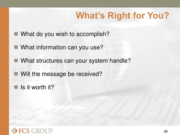 What's Right for You?