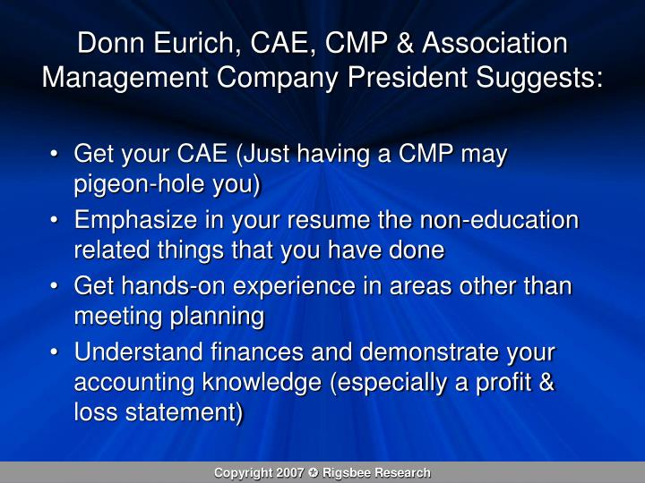 Donn Eurich, CAE, CMP & Association Management Company President Suggests: