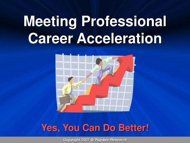 Meeting Professional Career Acceleration