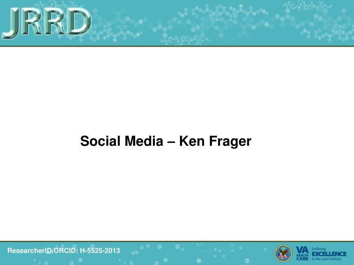 Social Media – Ken Frager